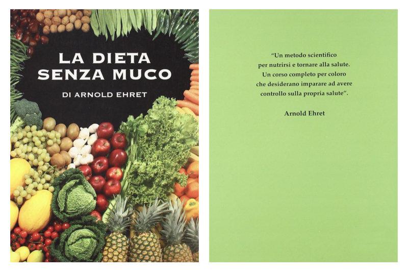 """Copertina del libro """"La dieta senza muco"""" di Arnold Ereth"""